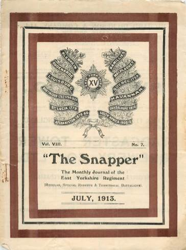 View individual pages of 'The Snapper, The Monthly Journal of the East Yorkshire Regiment, July 1913'