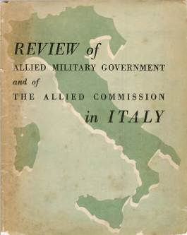 View individual pages of 'Review of Allied Military Government and of the Allied Commission in Italy'