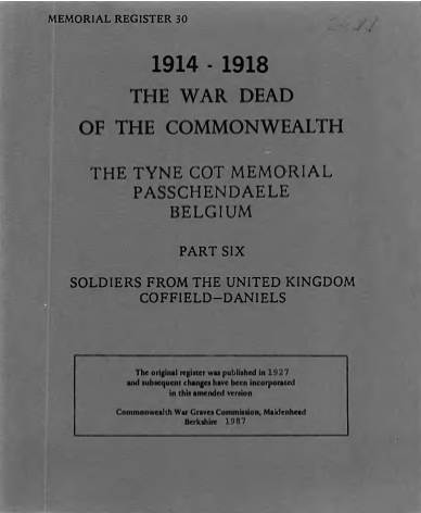 View individual pages of 'Memorial Register 30, WW1, The Tyne Cot Memorial, Passchendaele, Belgium, Soldiers from The United Kingdom Part VI'