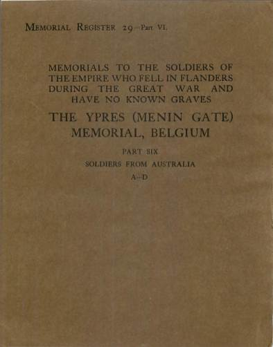 View individual pages of 'Memorial Register 29, Part VI. The Ypres Memorial, Belgium, Soldiers from Australia'
