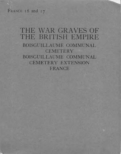 View individual pages of 'France 16 and 17, The War Graves of the British Empire, Boisguillaume, France'