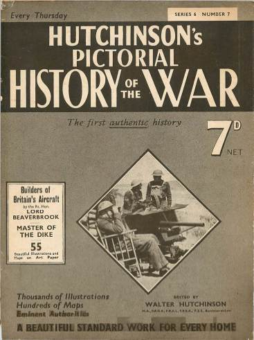 View individual pages of 'Hutchinson's Pictorial History of the War, Series 6 No. 7'