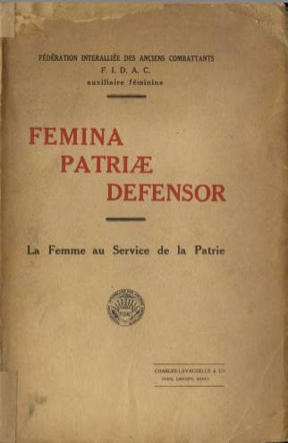 View individual pages of 'Femina Patriae Defensor'