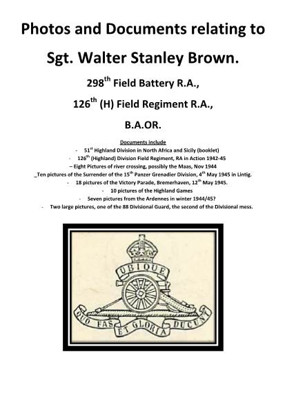 View individual pages of 'Photos and Documents relating to Sgt. Walter Stanley Brown. 298th Field Battery R.A., 126th (H) Field Regiment R.A., B.A.O.R.'