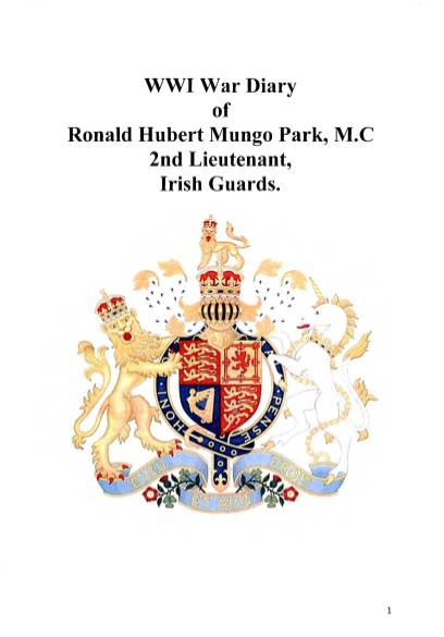 View individual pages of 'WWI War Diary of Ronald Hurbert Mungo Park, M.C. 2nd Lieutenant, Irish Guards'