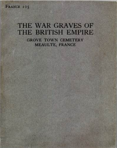 View individual pages of 'Memorial Register France 105, WW1, Grove Town Cemetery, Meaulte France'