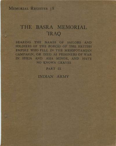 View individual pages of 'Memorial Register 38, The Basra Memorial 'Iraq, Part IX, Indian Army'