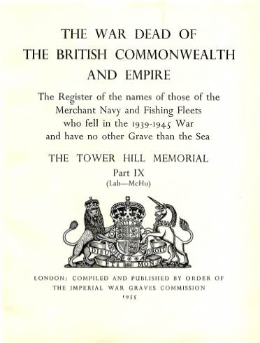 View individual pages of 'Memorial Register 22, The Tower Hill Memorial Part IX, names of those of the Merchant Navy and Fishing Fleets who fell during WW2'