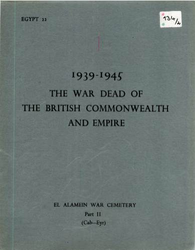 View individual pages of 'Memorial Register Egypt 22 The War Dead of The British Commonwealth and Empire 1939-1945 El Alamein War Cemetery Part II'