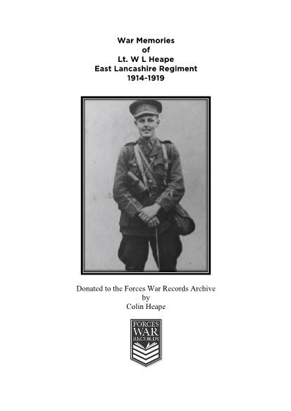 View individual pages of 'War Memories of Lt. W L Heape East Lancashire Regiment 1914-1919'