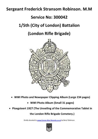 View individual pages of 'Sergeant Frederick Stransom Robinson. M.M - 1/5th (City of London) Battalion (London Rifle Brigade)  World War One Photo/Newspaper Albums.'