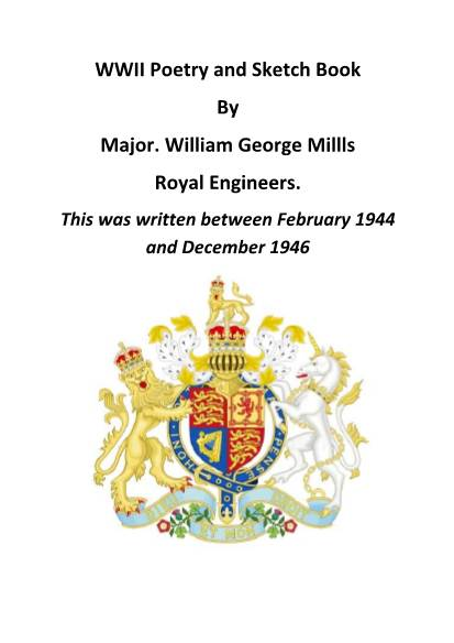 View individual pages of 'WWII Poetry and Sketch Book By Major William George Mills'
