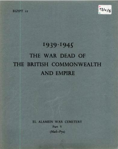View individual pages of 'Memorial Register Egypt 22 The War Dead of The British Commonwealth and Empire 1939-1945 El Alamein War Cemetery Part V'