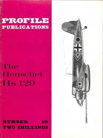 View individual pages of 'Profile Publications No. 69 The Henschel Hs 129'