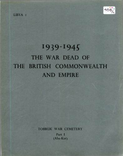 View individual pages of 'Memorial Register Libya 2 The War Dead of The British Commonwealth and Empire 1939-1945 Tobruk War Cemetery Part I'