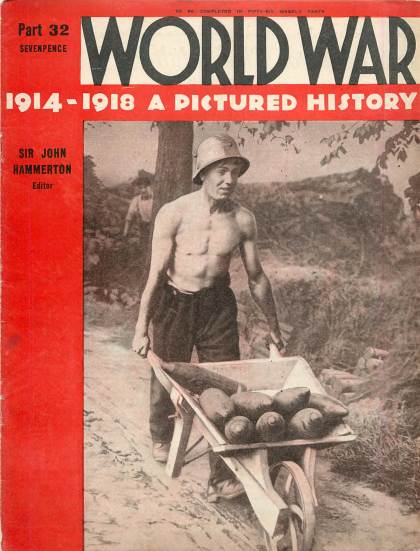 View individual pages of 'World War 1914 - 1918 A Pictured History Part 32'
