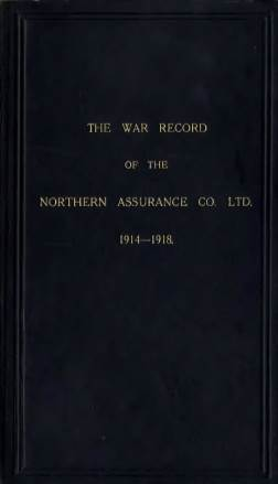 View individual pages of 'The War Record of The Northern Assurance Co. Ltd.'