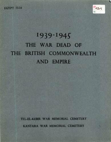 View individual pages of 'Memorial Register Egypt 13-14, 1939-1945, Tel-El-Kebir War Memorial Cemetery, Kantara War Memorial Cemetery'