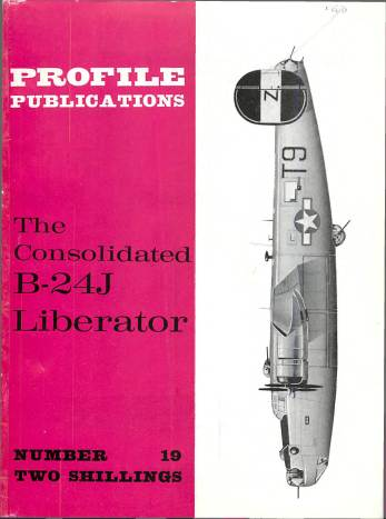 View individual pages of 'Profile Publications No. 19 The Consolidated B-24J Liberator'