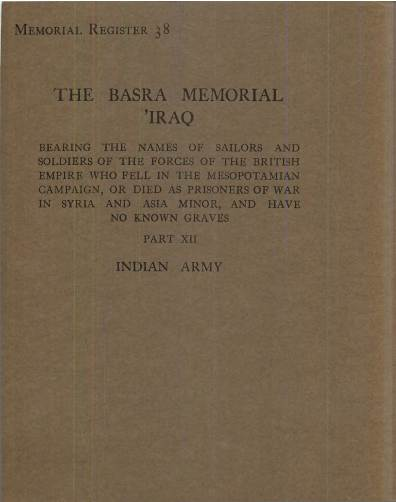 View individual pages of 'Memorial Register 38, The Basra Memorial 'Iraq, Part XII, Indian Army'