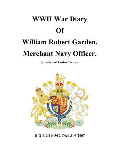 View individual pages of 'WWII War Diary of William Robert Garden, Merchant Navy  '